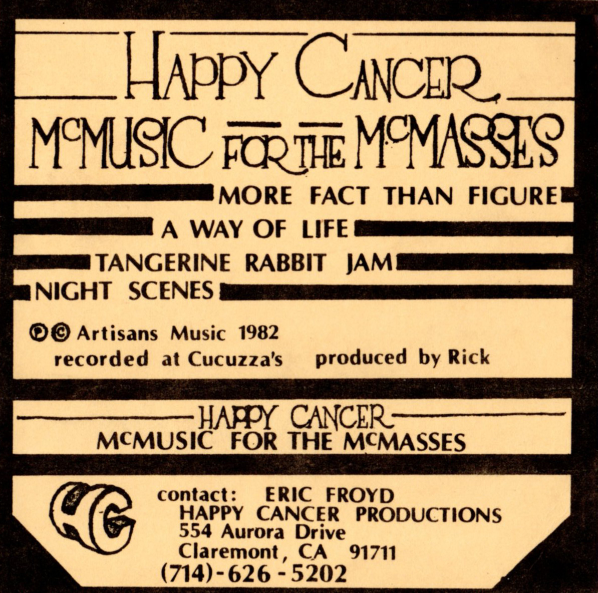 Happy Cancer: McMusic for the McMaesses