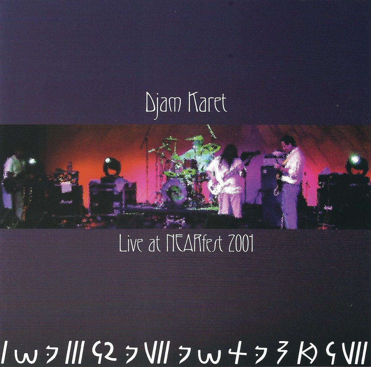Live at NEARfest 2001